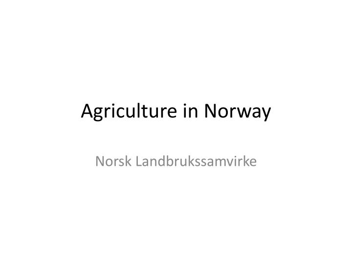 agriculture in norway n.