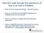 now let s walk through the mechanics of how to do that in pubmed