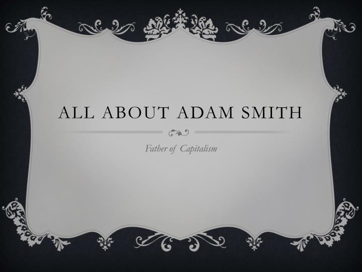 all about adam smith n.