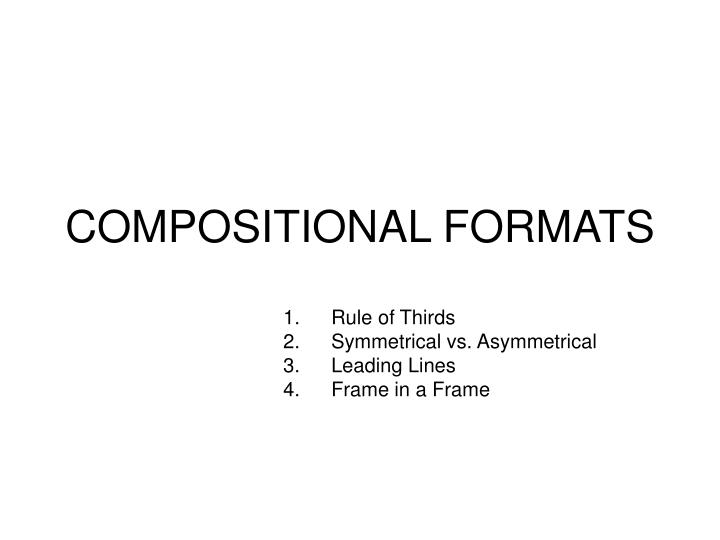 compositional formats n.