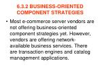 6 3 2 business oriented component strategies