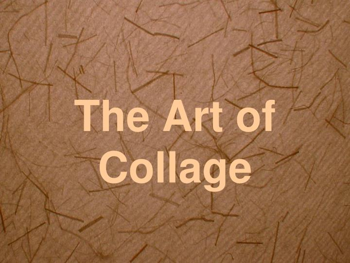 the art of collage n.