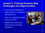 lesson 5 training presents new challenges and opportunities