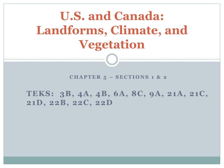u s and canada landforms climate and vegetation n.