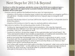next steps for 2013 beyond