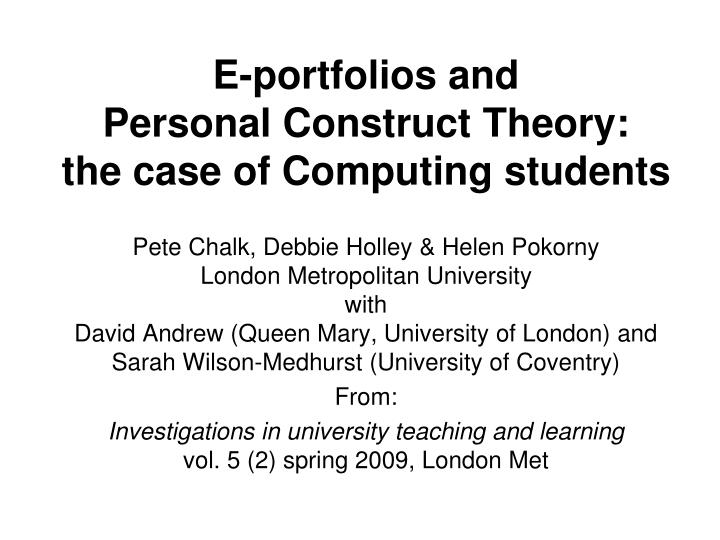 e portfolios and personal construct theory the case of computing students n.
