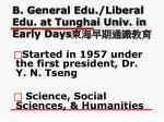 b general edu liberal edu at tunghai univ in early days