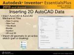 inserting 2d autocad data