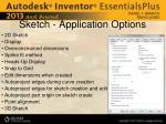 sketch application options