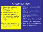 closed questions
