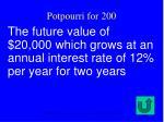 potpourri for 200