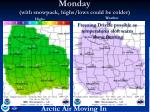 monday with snowpack highs lows could be colder