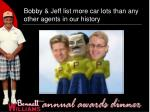 bobby jeff list more car lots than any other agents in our history