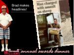 brad makes headlines