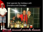 matt spends the holidays with grandma and grandpa