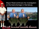 mayor reed continues his investigation on the food shortage in harrisburg