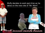 muffy decides to work part time as he takes on the new role of mr mom