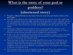 what is the story of your god or goddess shortened story
