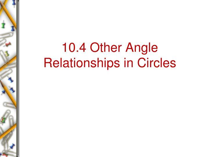 10 4 other angle relationships in circles n.