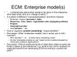 ecm enterprise model s