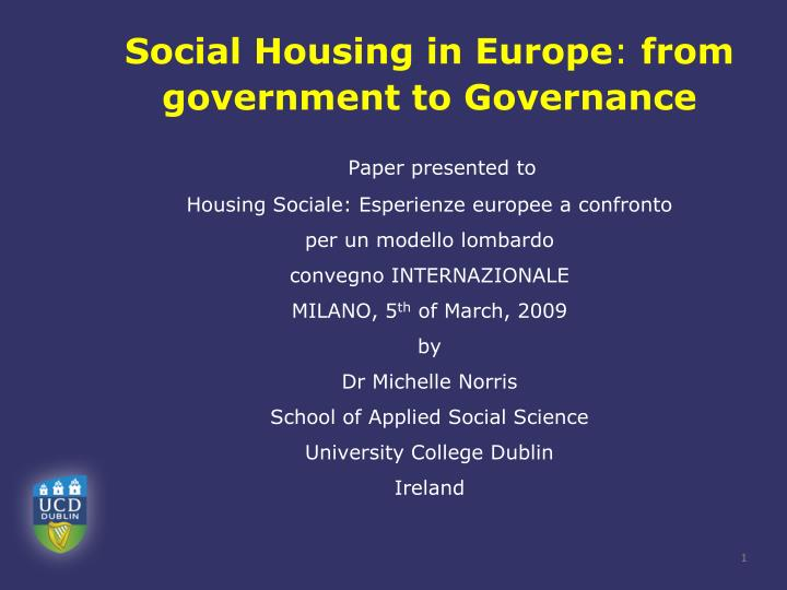 social housing in europe from government to governance n.
