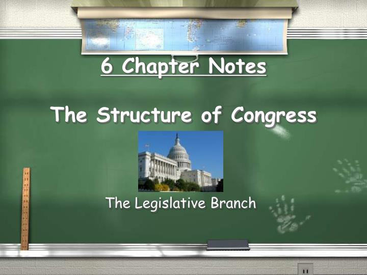 6 chapter notes the structure of congress n.
