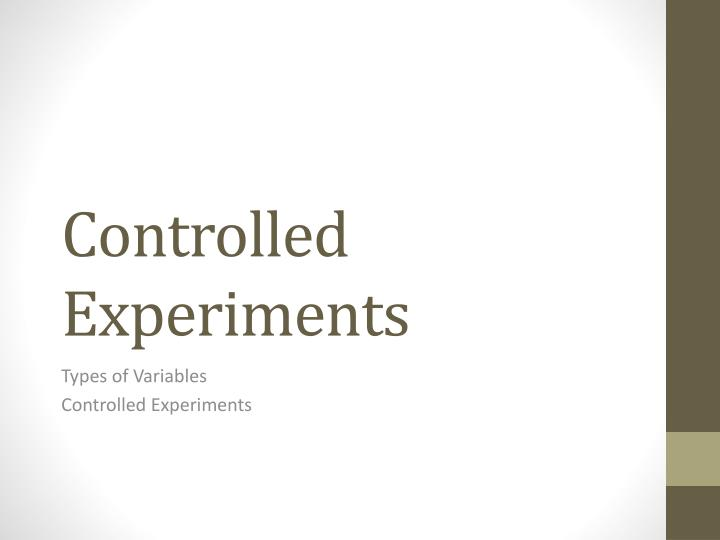 controlled experiments n.