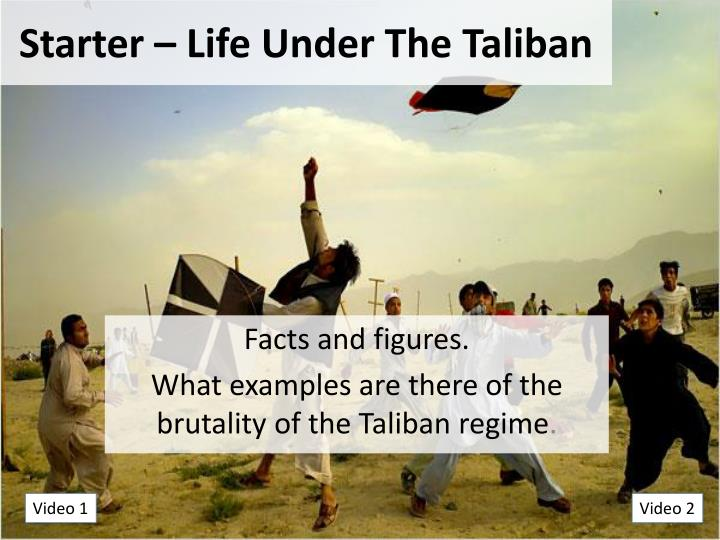 starter life under the taliban n.
