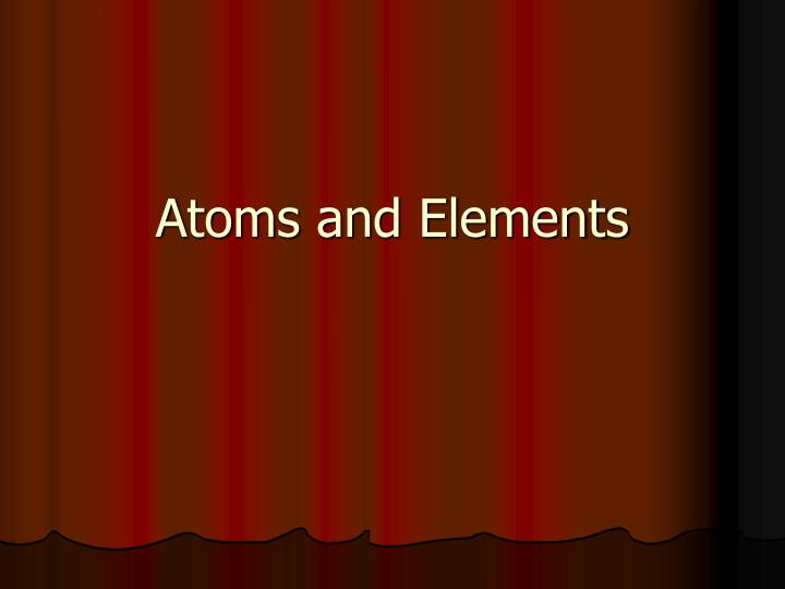 atoms and elements n.