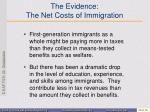 the evidence the net costs of immigration1