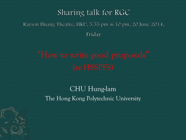 sharing talk for rgc rayson huang theatre hku 5 55 pm 6 10 pm 20 june 2014 friday n.