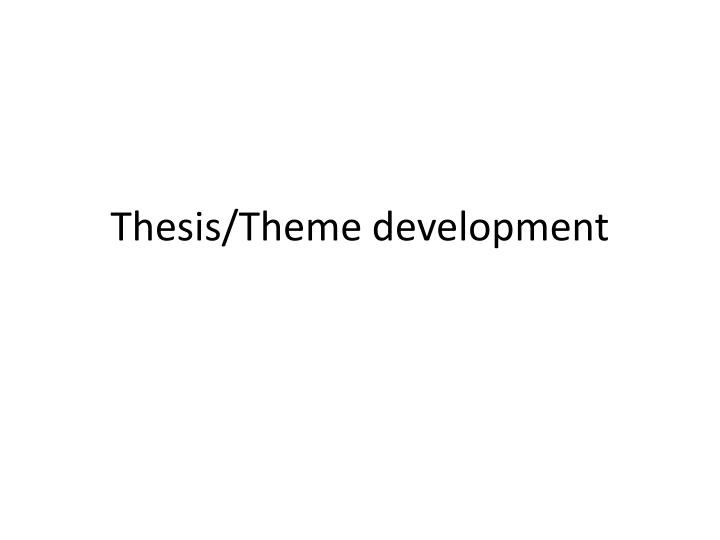 thesis theme development n.