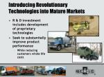 introducing revolutionary technologies into mature markets