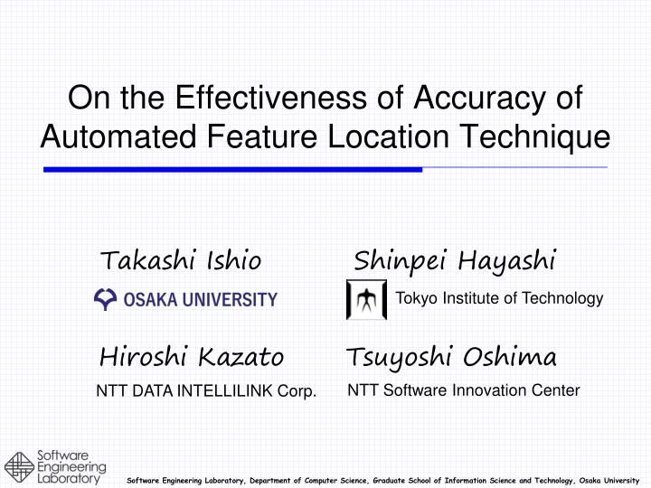 on the effectiveness of accuracy of automated feature location technique n.