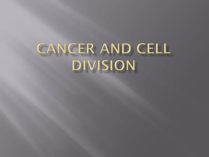 cancer and cell division n.