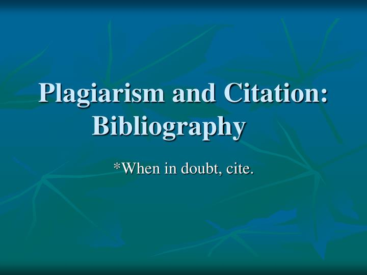 plagiarism and citation bibliography n.