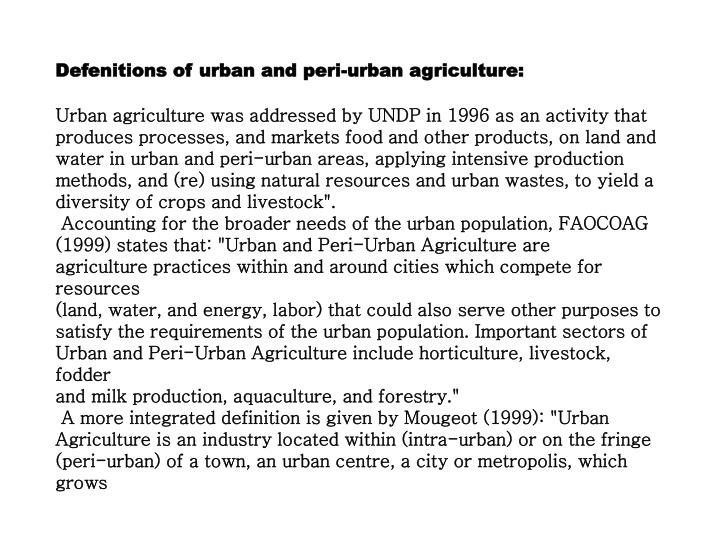 Defenitions of urban and peri-urban agriculture: