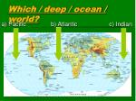 which deep ocean world