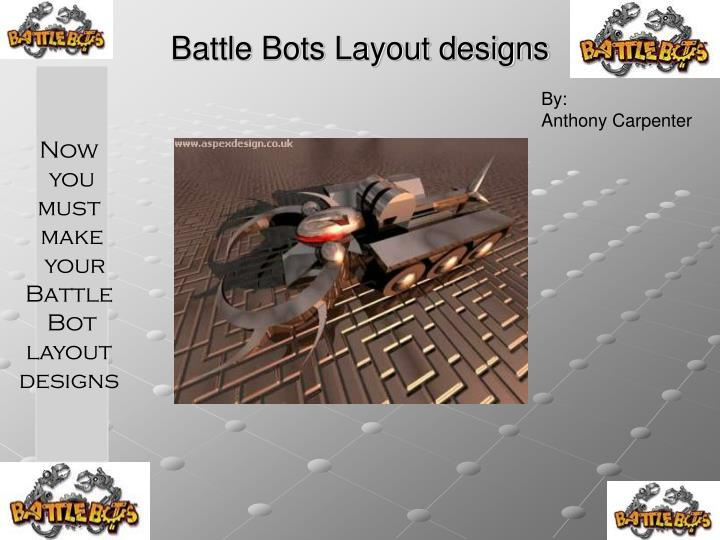 battle bots layout designs n.