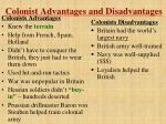colonist advantages and disadvantages