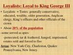 loyalists loyal to king george iii