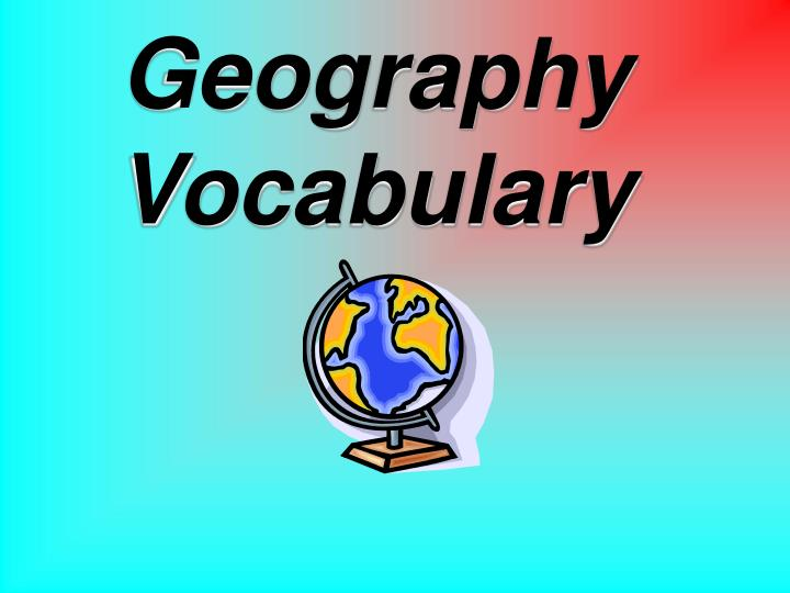 geography vocabulary n.