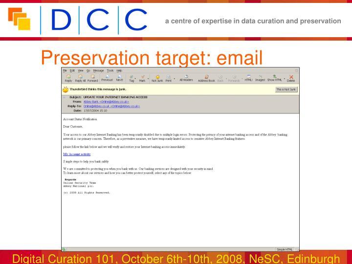 Preservation target email