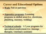 career and educational options
