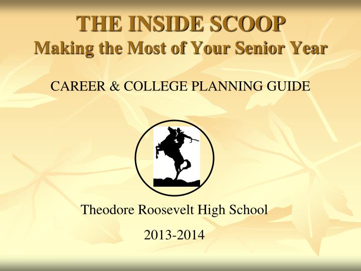 the inside scoop making the most of your senior year n.