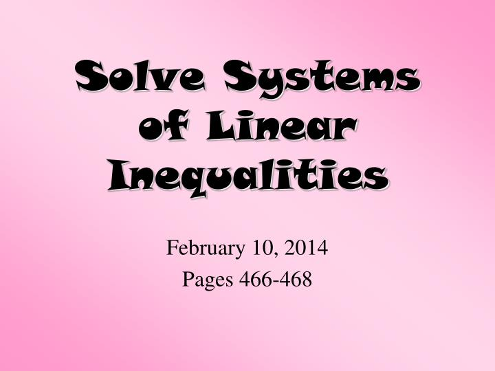 solve systems of linear inequalities n.
