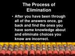 the process of elimination