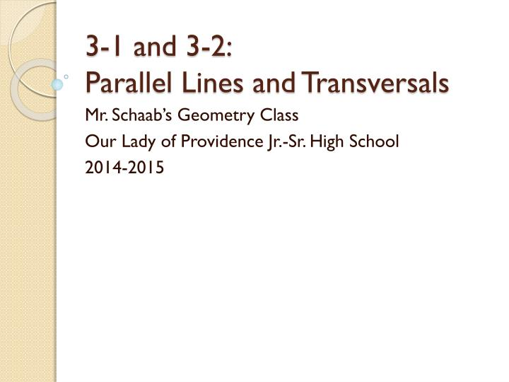 3 1 and 3 2 parallel lines and transversals n.
