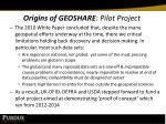origins of geoshare pilot project