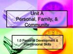 unit a personal family community